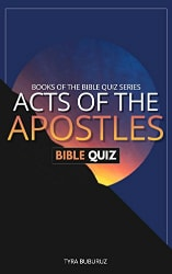 Acts of the Apostles Bible Quiz