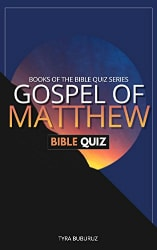 Gospel of Matthew Bible Quiz
