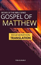 Gospel of Matthew Regeneration Translation
