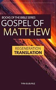 Gospel of Matthew Regeneration Translation